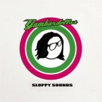 Gambardellas Sloppy Sounds Cover OFFICIAL
