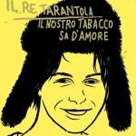 il-re-tarantola-musica-streaming-il-nostro-tabacco-sa-damore