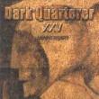 Dark Quarterer-XXV Anniversary 600