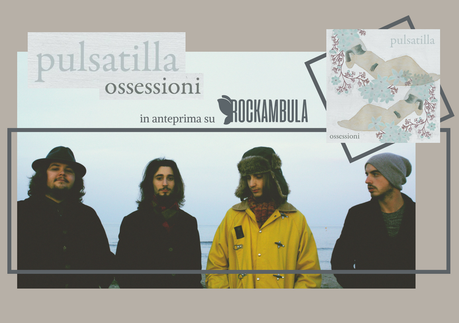 ossessioni_pulsatilla_anteprima_rockambula